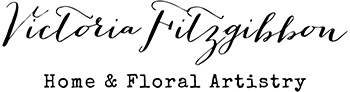 Victoria Fitzgibbon  - Home and Floral Artistry